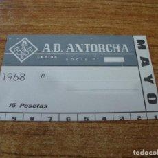 Coleccionismo deportivo: CARNET SOCIO A. D. ANTORCHA LERIDA MAYO 1968. Lote 219138720