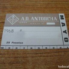 Coleccionismo deportivo: CARNET SOCIO A. D. ANTORCHA LERIDA MAYO 1968. Lote 219138723
