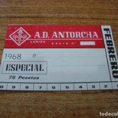 Coleccionismo deportivo: CARNET SOCIO A. D. ANTORCHA LERIDA FEBRERO 1968 ESPECIAL. Lote 219138742