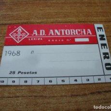 Coleccionismo deportivo: CARNET SOCIO A. D. ANTORCHA LERIDA ENERO 1968. Lote 219138747