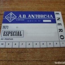 Coleccionismo deportivo: CARNET SOCIO A. D. ANTORCHA LERIDA ENERO 1971 ESPECIAL. Lote 219145241