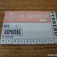 Coleccionismo deportivo: CARNET SOCIO A. D. ANTORCHA LERIDA FEBRERO 1972 ESPECIAL. Lote 219145312