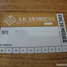 Coleccionismo deportivo: CARNET SOCIO A. D. ANTORCHA LERIDA DICIEMBRE 1973. Lote 219145410
