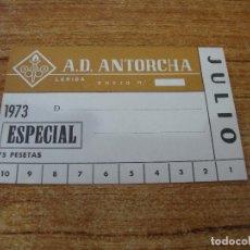 Coleccionismo deportivo: CARNET SOCIO A. D. ANTORCHA LERIDA JULIO 1973 ESPECIAL. Lote 219145436