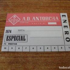Coleccionismo deportivo: CARNET SOCIO A. D. ANTORCHA LERIDA ENERO 1974 ESPECIAL. Lote 219145590