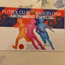 Coleccionismo deportivo: CARNET SOCIO BARCELONA ABONAMENT ESPECIAL 84 85 NUEVO. Lote 221520940
