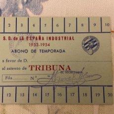 Coleccionismo deportivo: CARNET ABONO TEMPORADA S.D. ESPAÑA INDUSTRIAL 1953 1954 NUEVO. Lote 221521052