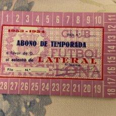 Coleccionismo deportivo: ABONO DE TEMPORADA BARCELONA 1953 1954 NUEVO. Lote 221521078