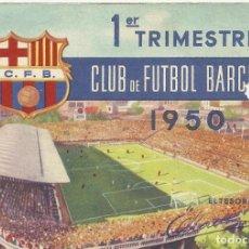 Coleccionismo deportivo: CARNET CLUB DE FÚTBOL BARCELONA. 1ER TRIMESTRE 1950. 8,5X12,5 CM. BUEN ESTADO CON SIGNOS DE LA EDAD.. Lote 221712777