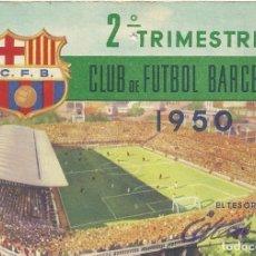 Coleccionismo deportivo: CARNET CLUB DE FÚTBOL BARCELONA. 2º TRIMESTRE 1950. 8,5X12,5 CM. BUEN ESTADO CON SIGNOS DE LA EDAD.. Lote 221713027