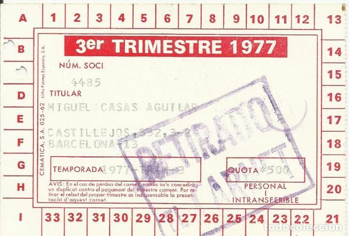 Coleccionismo deportivo: Carnet Club de Fútbol Barcelona. 3er trimestre 1977. 8x11,5 cm. Buen estado con signos de la edad. - Foto 2 - 221715233