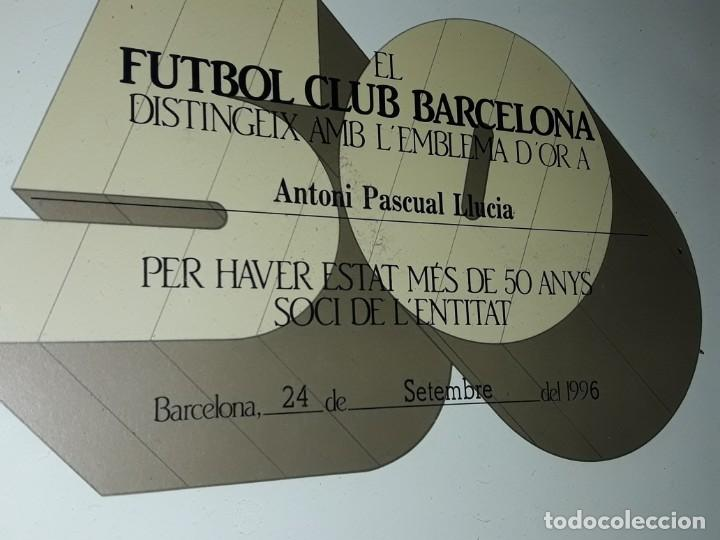Coleccionismo deportivo: Cuadro titulo honorifico 50 años socio emblema D´oro del Barça F,C, Barcelona año 1996 - Foto 7 - 222043367