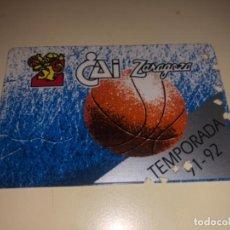 Coleccionismo deportivo: ABONO Ó CARNET BALONCESTO ZARAGOZA TEMPORADA 1991-92. Lote 227923555