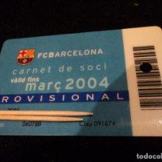 Coleccionismo deportivo: CARNET DE SOCIO PROVISIONAL DEL FUTBOL CLUB BARCELONA 2004. Lote 232092670