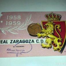 Coleccionismo deportivo: ABONO Ó CARNET REAL ZARAGOZA FÚTBOL TEMPORADA 1958/59 SEPTIEMBRE 58. Lote 234995330