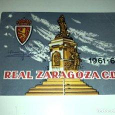 Coleccionismo deportivo: ABONO Ó CARNET REAL ZARAGOZA FÚTBOL TEMPORADA 1961/62 OCTUBRE 61. Lote 234995595