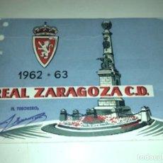 Coleccionismo deportivo: ABONO Ó CARNET REAL ZARAGOZA FÚTBOL TEMPORADA 1962/63 ABRIL 63. Lote 234995810