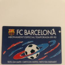 Coleccionismo deportivo: ABONAMENT ESPECIAL FC BARCELONA 89 90 BARÇA MEMBER SPECIAL SEASON CARD RARE. Lote 237771640