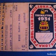 Coleccionismo deportivo: (F-210149)CARNET DE SOCIO F.C.BARCELONA 4º TRIMESTRE 1931. Lote 237913555