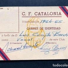 Coleccionismo deportivo: CARNET SOCIO / C.F. CATALONIA TEMPORADA 1964 - 1965 / FUTBOL / BARCELONA. Lote 244901890