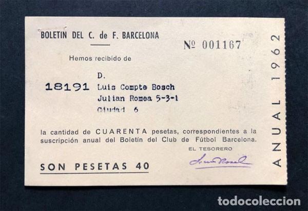 BOLETÍN DEL C.F. BARCELONA AÑO 1962 / CUOTA SOCIO / FUTBOL (Coleccionismo Deportivo - Documentos de Deportes - Carnet de Socios)