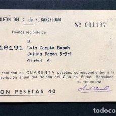 Coleccionismo deportivo: BOLETÍN DEL C.F. BARCELONA AÑO 1962 / CUOTA SOCIO / FUTBOL. Lote 244903115