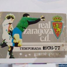 Coleccionismo deportivo: ABONO REAL ZARAGOZA TEMPORADA 1976/77. ANUAL. Lote 245019865