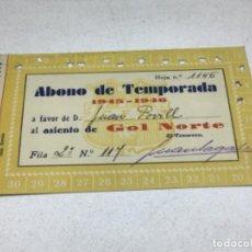 Coleccionismo deportivo: CARNET ABONO DE TEMPORADA 1945-1946 - GOL NORTE - F.C. BARCELONA. Lote 245570260
