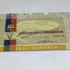 Coleccionismo deportivo: CARNET ABONO DE TEMPORADA 1958 - 1959 - LATERAL CUBIERTA - F.C. BARCELONA. Lote 245572660