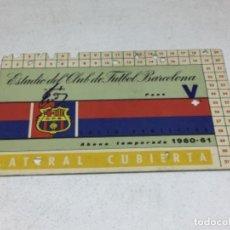 Coleccionismo deportivo: CARNET ABONO DE TEMPORADA 1960 - 1961 - LATERAL CUBIERTA - F.C. BARCELONA. Lote 245573110