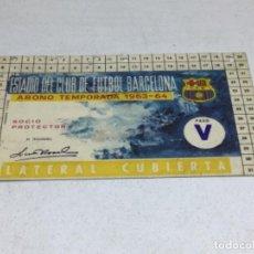 Coleccionismo deportivo: CARNET ABONO DE TEMPORADA 1963 - 1964 - LATERAL CUBIERTA - F.C. BARCELONA. Lote 245592815