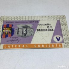 Coleccionismo deportivo: CARNET ABONO DE TEMPORADA 1967 - 1968 - LATERAL CUBIERTA - F.C. BARCELONA. Lote 245593305