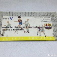 Coleccionismo deportivo: CARNET ABONO DE TEMPORADA 1969 - 1970 - LATERAL CUBIERTA - F.C. BARCELONA. Lote 245593560