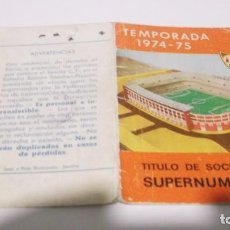 Coleccionismo deportivo: CARNET SOCIO ANUAL SUPERNUMERARIO DEL SEVILLA C.F. TEMPORADA 1974-75. Lote 246172995