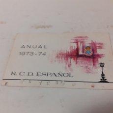 Coleccionismo deportivo: CARNET SOCIO RCD ESPAÑOL 1973 74. Lote 259893285