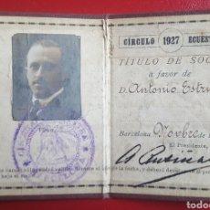 Coleccionismo deportivo: CARNET DE SOCIO DEL CIRCULO ECUESTRE DE BARCELONA DE 1926 CON LA FIRMA DE ALBERTO RUSIÑOL. Lote 260014220