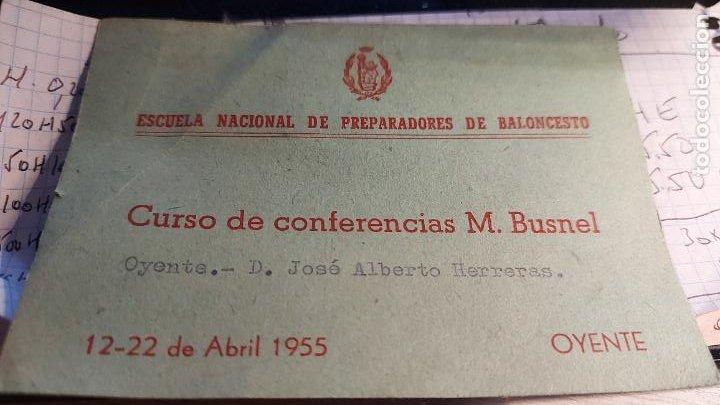 CARNET DE LA ESCUELA NACIONAL DE PREPARADORES DE BALONCESTO OYENTE D. JOSE ALBERTO HERRERAS AÑO 1955 (Coleccionismo Deportivo - Documentos de Deportes - Carnet de Socios)