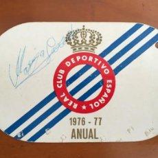 Coleccionismo deportivo: REAL CLUB DEPORTIVO ESPAÑOL ESPANYOL CARNET SOCIO 1976 77 ABONO ANUAL CON AUTOGRAFO. Lote 260798930