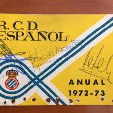 Coleccionismo deportivo: REAL CLUB DEPORTIVO ESPAÑOL ESPANYOL CARNET SOCIO 1972 73 ABONO ANUAL CON AUTOGRAFOS. Lote 260799090