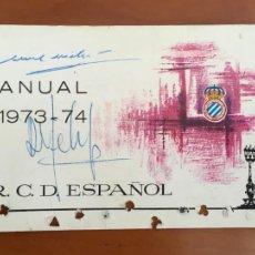 Coleccionismo deportivo: REAL CLUB DEPORTIVO ESPAÑOL ESPANYOL CARNET SOCIO 1973 74 ABONO ANUAL CON AUTOGRAFOS. Lote 260799135