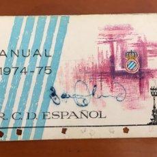 Colecionismo desportivo: REAL CLUB DEPORTIVO ESPAÑOL ESPANYOL CARNET SOCIO 1974 75 ABONO ANUAL CON AUTOGRAFOS. Lote 260799215