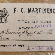 Coleccionismo deportivo: CARNET DE SOCIO Y JUGADOR FC MARTINENC 1925. Lote 261229700