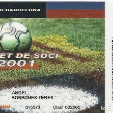 Coleccionismo deportivo: CARNET DE SOCIO 2001. F. C. BARCELONA. 5,5X8,5 CM. BUEN ESTADO CON SIGNOS DE LA EDAD.. Lote 262418210