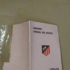 Coleccionismo deportivo: ABONO ANUAL SOCIO GRADA DE PREFERENCIA. ATLÉTICO DE MADRID 1973 1974. Lote 265795684