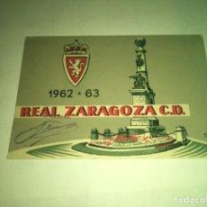 Collectionnisme sportif: ABONO Ó CARNET REAL ZARAGOZA FÚTBOL TEMPORADA 1962-63 JULIO-AGOSTO. Lote 269351923