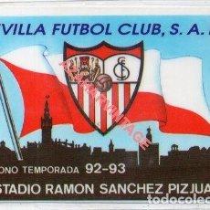Coleccionismo deportivo: ABONO SEVILLA,F.C. TEMPORADA 92-93. Lote 269470253
