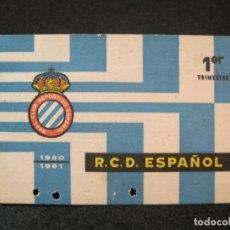 Coleccionismo deportivo: RCD ESPANYOL-R.C.D. ESPAÑOL-1ER TIMESTRE 1960 61-CARNET SOCIO-VER FOTOS-(82.004). Lote 271422143