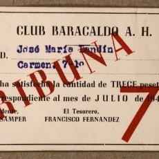 Coleccionismo deportivo: CLUB BARACALDO ALTOS HORNOS. TARJETA DE ABONADO SOCIO DEL AÑO 1949. ANTIGUO BARAKALDO C.F.. Lote 276587468
