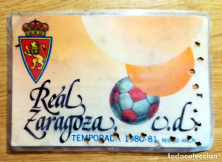 ABONO DE ENTRADA LA ROMAREDA REAL ZARAGOZA TEMPORADA 1980-81 RECIBO ANUAL (Coleccionismo Deportivo - Documentos de Deportes - Carnet de Socios)