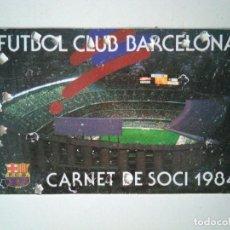 Coleccionismo deportivo: CARNET SOCIO FÚTBOL CLUB BARCELONA 1984. Lote 278399283